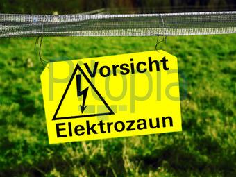 Bildagentur Pitopia - Bilddetails - Vorsicht Elektrozaun (Katrin ...